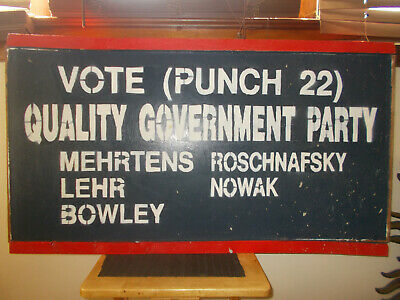 Millstadt Illinois Political Hand Painted Sign Vote 22 Quality Government Party