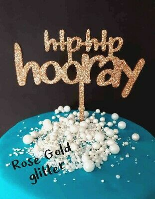 Hip Hip Hooray Glitter Or Raw Timber Happy Birthday Cake Topper Sign Decoration