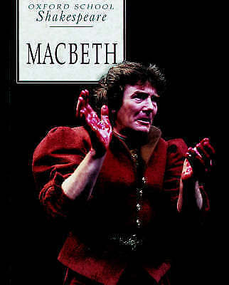 Macbeth (Oxford School Shakespeare), Shakespeare, William, Paperback, Very Good