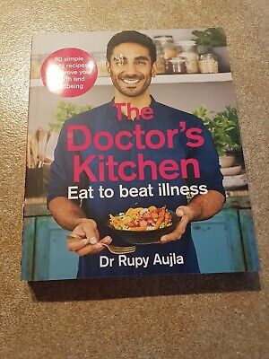 The Doctor's Kitchen Eat to Beat Illness by Rupy Aujla (2019)