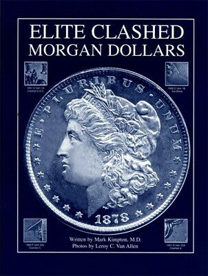 Elite Clashed Morgan Dollars Silver For Die clashing , States and Rotations