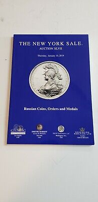 Russian Coins, Orders & Medals New York Sale 2019 Auction XLVII Catalog PRE-OWN