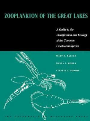 Zooplankton of the Great Lakes: A Guide to the Identification and Ecology of the