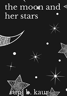 Kaur Rupi B-Moon & Her Stars (US IMPORT) HBOOK NEW
