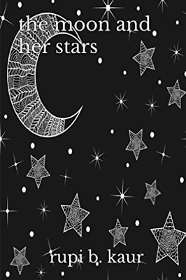 Kaur Rupi B-Moon & Her Stars (US IMPORT) BOOK NEW