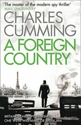 Cumming, Charles, A Foreign Country (Thomas Kell Spy Thriller), Very Good, Paper