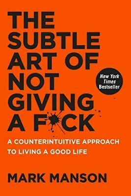 The Subtle Art of Not Giving a F*ck: [Hardcover]