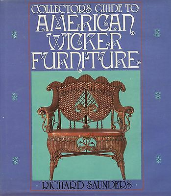 Antique American Wicker Furniture - Types Makers Repair / Scarce Book
