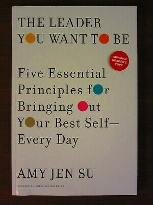 *ARC* The Leader You Want to Be by Amy Jen Su (2019, Softcover) New * Best Self