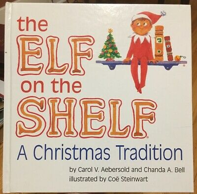 Elf on the Shelf A Christmas Tradition BOOK ONLY Hardcover Book Boy 1st Edition