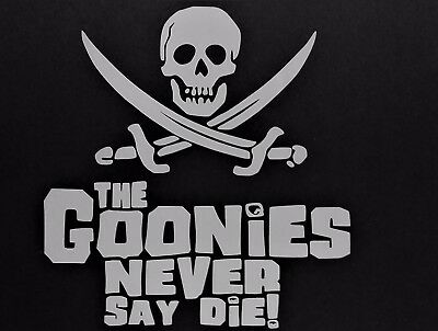 Goonies Never Say Die #03 Graphic Die Cut decal sticker Car Truck Boat Window 6/""