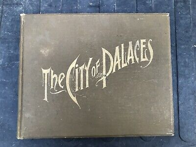 Antique CITY OF PALACES 1893 World's Fair Chicago Colombian Expo photo book