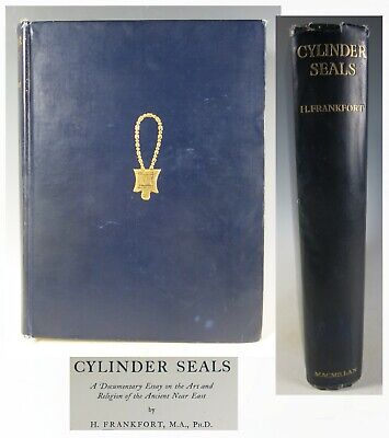Cylinder Seals: a Documentary Essay etc etc  by Henri Frankfort
