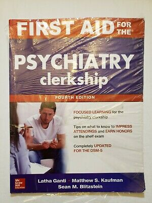 First Aid: First Aid for the Psychiatry Clerkship by Matthew S. Kaufman,...