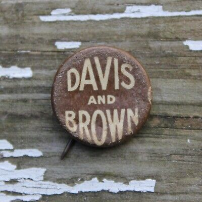 RARE ANTIQUE Davis and Brown pinback button political pin KEIL STYER backpaper