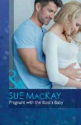 Pregnant With The Boss's Baby von Mackay, Sue