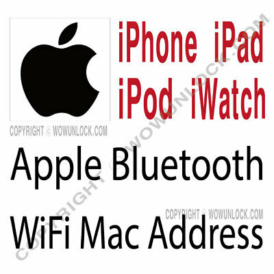Bluetooth, WiFi Mac Address Check Service For Apple iPhone iPad iWatch iPod