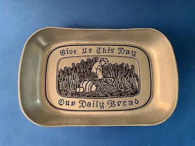 """Wilton Armetale Elegant Pewter Bread Tray """"GIVE US THIS DAY OUR DAILY BREAD"""""""