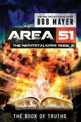 The Book of Truths [Area 51: The Nightstalkers] by Mayer, Bob , Paperback