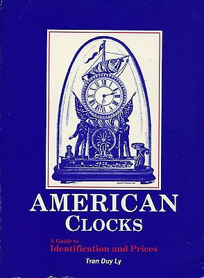 Antique American Clocks Identification - Makers Models Dates / Book + Values