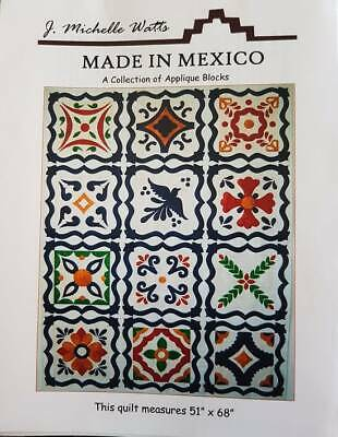 'Made In Mexicor' Collection of Applique Blocks J Michelle Watts