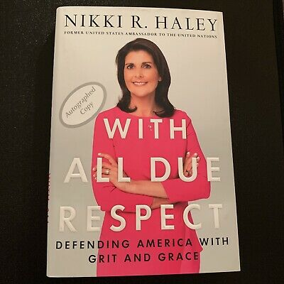 Nikki Haley Signed Book Autograph Copy Governor Autographed Trump United Nations