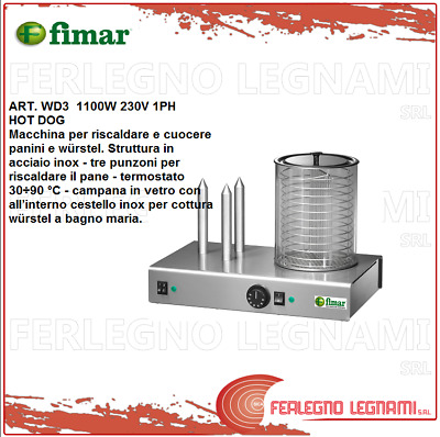 Hot Dog 1100W 230V 1PH Fimar WD3