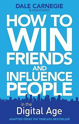 How to Win Friends and Influence People in the Digital Age Book by Dale Carnegie