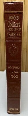 COLLIER'S ENCYCLOPEDIA 1963 YEARBOOK Covering The Year 1962 World Events HC Book