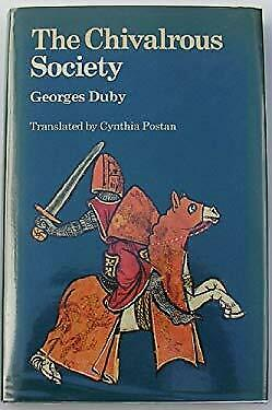 Chivalrous Society by Duby, Georges