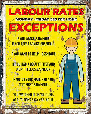 Labour Rates Mechanic Trade Garage Worker METAL TIN SIGN WALL PLAQUE