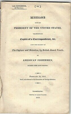 Message of President Monroe, Secretary Adams On British Capture of Our Ships