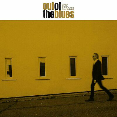 Boz Scaggs - Out of the Blues ( Audio CD ) 07/27/18