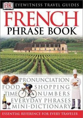 French (Eyewitness Travel Guide Phrase Books) by DK Publishing