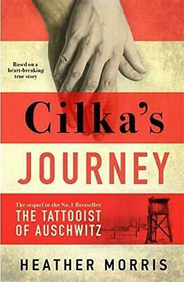 Cilka's Journey The sequel to The Tattooist of Auschwitz ~ Hardcover ~ New ~2019