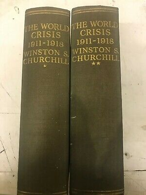 THE WORLD CRISIS 1911-1918 by WINSTON CHURCHILL 1938 VOLUMES 1 & 2.