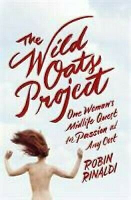 The Wild Oats Project by Rinaldi, Robin