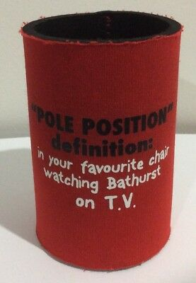 Pole Position Definition In Your Favourite Chair Watching Bathurst Stubby Holder