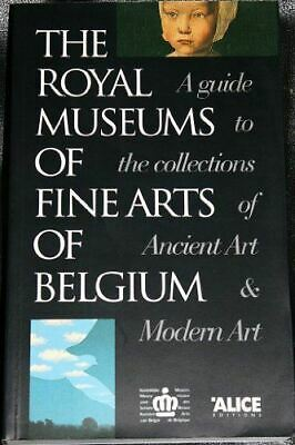 Very Good, The Royal museums of fine arts of Belgium: A guide to the collections