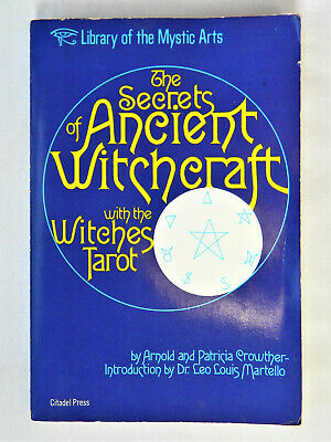 The Secrets Of Ancient Witchcraft By Arnold And Patricia Crowther