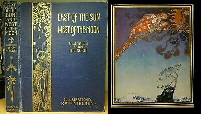 1914 East of The Sun, West of the Moon KAY NIELSEN First Edition MASTERPIECE