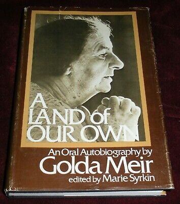 A Land of Our Own : An Oral Autobiography by Golda Meir Marie Syrkin HCDJ 1973