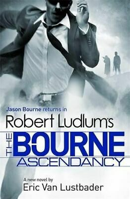 Eric Van Lustbader, Robert Ludlum's The Bourne Ascendancy (Bourne 12), Like New,