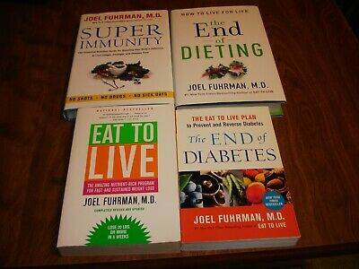 4 JOEL FUHRMAN book lot  EAT TO LIVE,THE END OF DIABETES,THE END OF DIETING