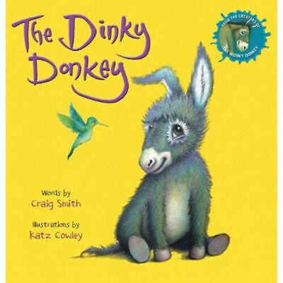 The Dinky Donkey by Craig Smith Katz Cowley ~ Paperback ~ Brand New ~ 2019