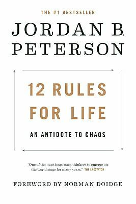 12 Rules for Life : An Antidote to Chaos by Jordan B. Peterson (Hardcover, 2018)
