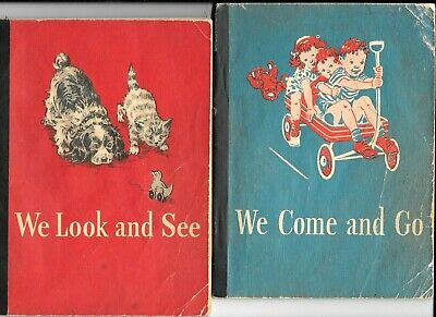 WE COME AND GO,WE LOOK & SEE William S,Gray,Dorothy Baruch Etc Dick & Jane Books