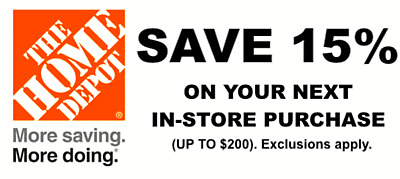 ONE 1X 15% OFF Home Depot Coupon - In store ONLY Save up to $200 Quik Shipping