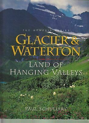Glacier & Waterton: Land of Hanging Valleys [Genesis Series [San Francisco,