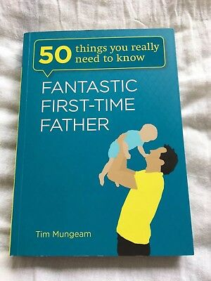 Fantastic First Time Father Book by Tim Mungeam